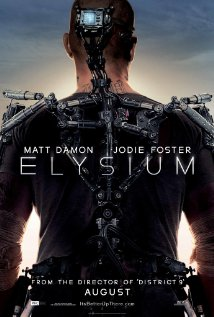 elysium 2013 Summer Movies Im Looking Forward to Seeing
