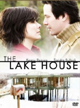 The Lake House movie poster Valentines Day Post: My Top 14 Romantic Movies